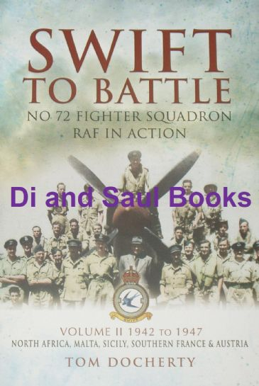 Swift to Battle - No.72 Fighter Squadron in Action, by Tom Docherty, Volume 2